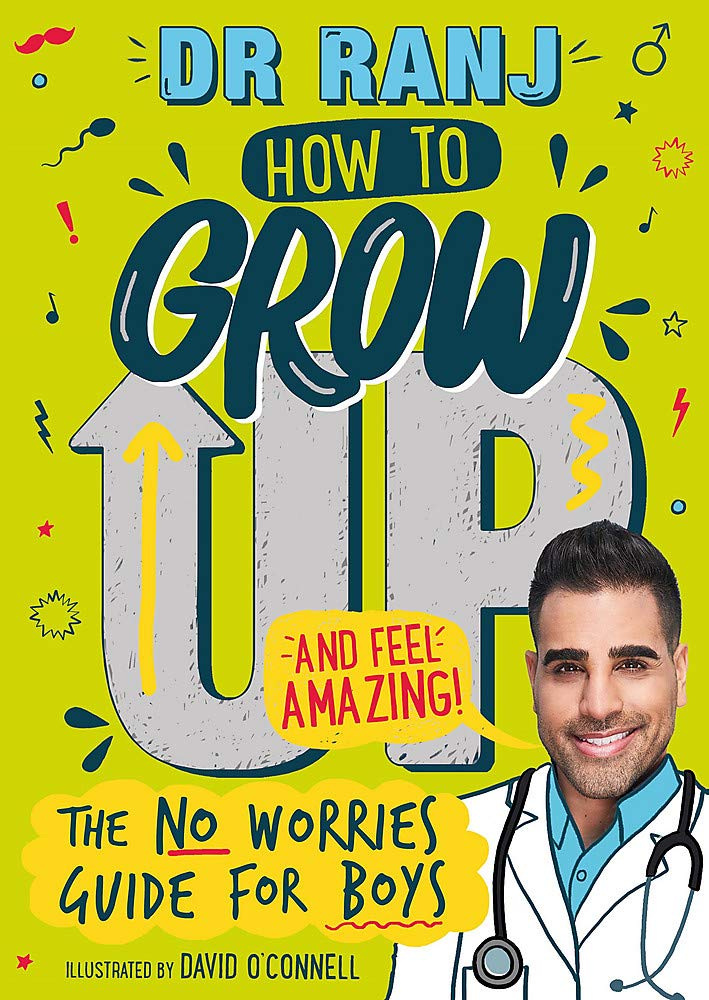 Dr Ranj How to Grow Up